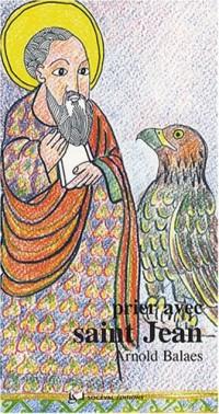 Prier avec saint Jean