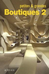 Petites & grandes boutiques 2