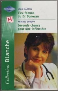 l'ex-femme du dr donovan Seconde chance pour une infirmiere