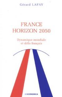 France horizon 2050 : Dynamique mondiale et défis français