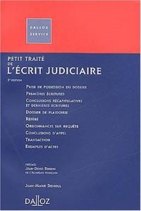 Petit traité de l'écrit judiciaire. 3ème édition
