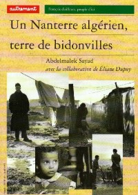 Un Nanterre algérien, terre de bidonvilles