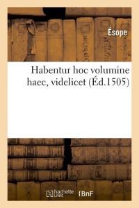 Habentur Hoc Volumine Haec  ed 1505