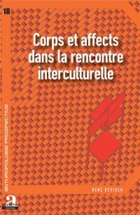 Corps et affects dans la rencontre interculturelle
