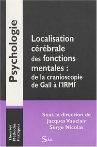 Localisation cérébrale des fonctions mentales