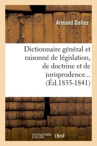 Dict  de Jurisprudence  ed 1835 1841
