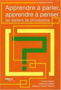 Apprendre à parler, apprendre à penser : les ateliers de philosophie