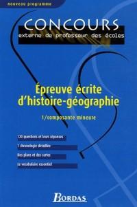 Epreuve écrite d'histoire-géographie : Tome 1, Composante mineure