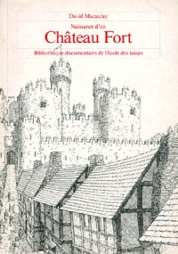 Naissance d'un chateau fort
