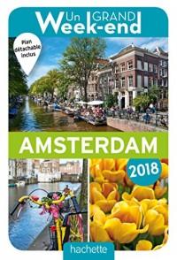 Un Grand Week-End à Amsterdam 2018. Le Guide.