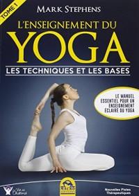 L'enseignant de yoga : Les techniques et les bases