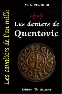 Les cavaliers de l'an mille, Tome 2 : Les Deniers de Quentovic : 976-982