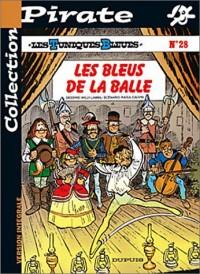 BD Pirate : Les Tuniques bleues, tome 28 : Les bleus de la balle