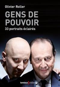 Gens de pouvoir : 33 portraits éclairés