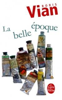 La Belle Epoque (Littérature t. 14432)
