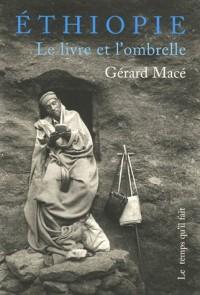 Ethiopie : Le livre et l'ombrelle