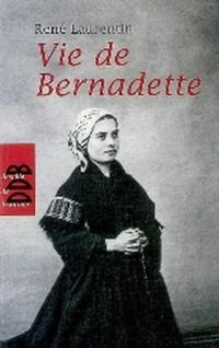 Vie de Bernadette Poche Français N.ed (la)