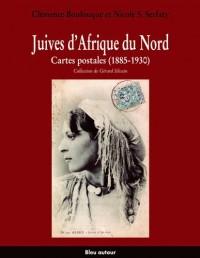 Juives d'Afrique du Nord : Cartes postales (1885-1930)