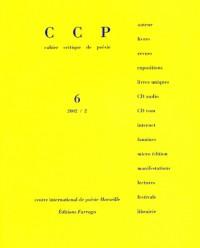 Revue cahier critique de poesie nø6