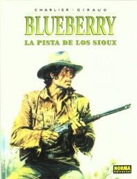 BLUEBERRY 5  LA PISTA DE LOS SIOUX
