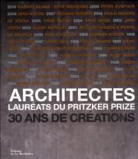 Architectes. Laureats du Pritzker Prize