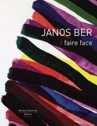 Janos Ber : faire face