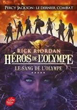 Héros de l'Olympe - Tome 5: Le sang de l'Olympe [Poche]