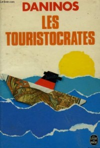 LES TOURISTOCRATES