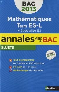 Annales bac 2013 maths es obli + spi nc n01