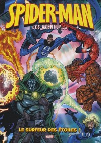 Spider-Man, Tome 4 : Le surfeur des étoiles : Avec un poster géant