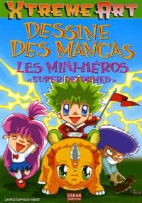 Dessine des Mangas : Les Mini-héros