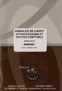 Annales d'Etudes de Cas de Capet, Enonce - Option Economie et Gestion Comptable