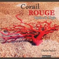 Corail rouge : Mystères et magie