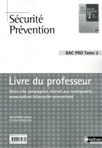 Sécurité Prévention - Livre du professeur