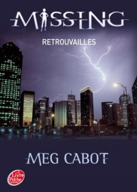 Missing, Tome 5 : Retrouvailles