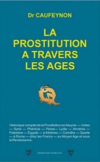 La prostitution à travers les âges