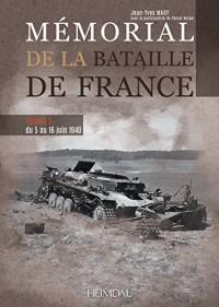 Mémorial de la bataille de France : Volume 3, Du 5 au 16 juin 1940