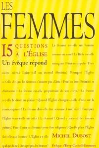 Les femmes : 15 questions à l'Eglise. Un évêque répond.
