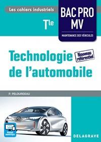 Technologie de l'automobile Tle Bac Pro Maintenence des véhicules (MV) - édition 2016