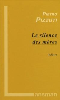 Le silence des mères