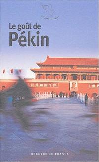 Le Gout de Pékin