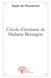 L'école d'érotisme de madame Bérangère