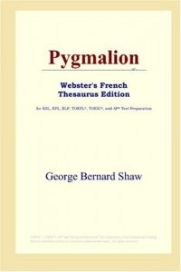 Pygmalion: Webster's French Thesaurus