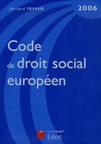 Code de droit social européen 2006