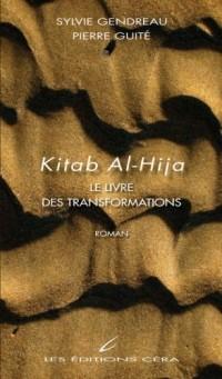 Kitab Al-Hija : Le livre des transformations