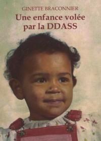 Une enfance volée par la DDASS