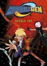Marblegen - tome 06 : Double jeu [Poche]
