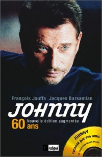 Johnny : 60 ans (1 livre + 1 CD audio)