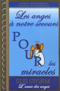 Les anges à notre secours pour les miracles