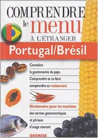 Portugal/Brésil : Pour comprendre et se faire comprendre au restaurant